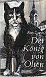 Alex Capus, Jörg Binz, Jörg Illustriert von Binz, Jörg Illustriert von Binz - Der König von Olten