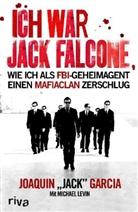 Joaquin Garcia, Joaquin 'Jack' Garcia, Michael Levin - Ich war Jack Falcone