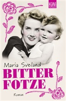 Maria Sveland, Regine Elsässer - Bitterfotze