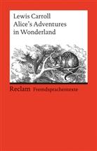 Lewis Carroll, John Tenniel, Dietric Klose, Dietrich Klose - Alice's Adventures in Wonderland