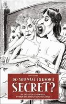 Gavin Edwards, Jana Moskito, Jana Moskito, Jana (Illustr.) Moskito, Thorsten Wortmann - Do you want to know a secret?