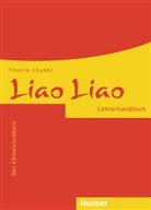 Thekla Chabbi - Liao Liao - Der Chinesischkurs: Lehrerhandbuch