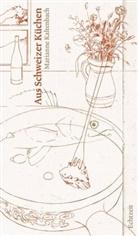 Marianne Kaltenbach, Lorenz Meier, Lorenz Illustriert von Meier - Aus Schweizer Küchen