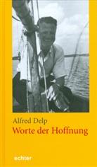 Alfred Delp, Rit Haub, Rita Haub - Worte der Hoffnung