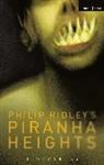 Philip Ridley - Piranha Heights