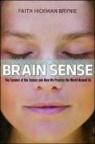Faith Hickman Brynie, Faith Byrnie, Faith Hickman Byrnie, Susan Gilbert - Brainsense