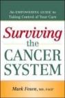 Fesen, Mark Fesen, Mark R. Fesen - Surviving the Cancer System