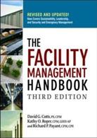 David Cotts, David G. Cotts, David G. Roper Cotts, Richard Payant, Richard P. Payant, Kathy Roper... - Facility Management Handbook