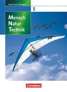 Vei Botsch, Veit Botsch, Siegfrie Bresler, Siegfried Bresler, Dieter Faiss, Dieter u a Faiss... - Mensch Natur Technik, Regelschule Thüringen: Klasse 5, Schülerbuch