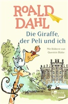 Roald Dahl, Quentin Blake - Die Giraffe, der Peli und ich