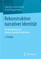 Deppermann, Arnulf Deppermann, Lucius-Hoen, Gabriel Lucius-Hoene, Gabriele Lucius-Hoene - Rekonstruktion narrativer Identität
