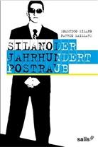 Maillard, Patrik Maillard, Silan, Domenic Silano, Domenico Silano - Der Jahrhundertpostraub