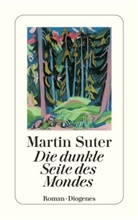 Martin Suter - Die dunkle Seite des Mondes