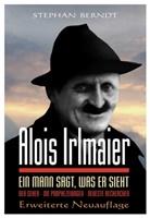 Stephan Berndt - Alois Irlmaier