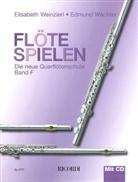 Edmund Wächter, Elisabeth Weinzierl - Flöte spielen, Band F, m. Audio-CD