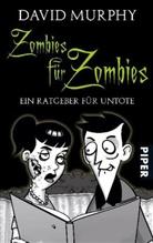David Murphy, Daniel Heard - Zombies für Zombies