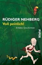 Rüdiger Nehberg - Voll peinlich!