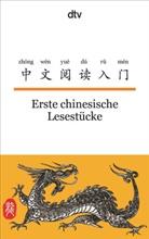 Susann Hornfeck, Nelly Ma, Gende He, He Gen De, Hornfec, Susann Hornfeck... - Erste chinesische Lesestücke