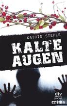 Katrin Stehle - Kalte Augen