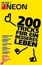 Silke Werzinger, Neo, NEON, Schürmann, Marc Schürmann - 200 Tricks für ein besseres Leben