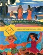 Susanna Partsch, Rosemarie Zacher - Paradiesische Tänze
