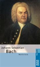 Martin Geck - Johann Sebastian Bach