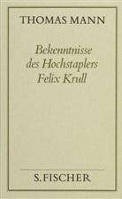 Thomas Mann, Pete de Mendelssohn - Gesammelte Werke in Einzelbänden: Bekenntnisse des Hochstaplers Felix Krull