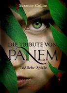 Suzanne Collins, Hauptmann & Kompanie - Die Tribute von Panem - Tödliche Spiele