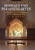 Stefano Bianca - Hofhaus und Paradiesgarten