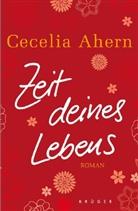 Cecelia Ahern - Zeit deines Lebens