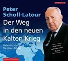 Peter Scholl-Latour, Stephan Schad - Der Weg in den neuen Kalten Krieg, 4 Audio-CDs (Hörbuch)