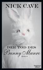 Nick Cave, Stefanie Jacobs - Der Tod des Bunny Munro