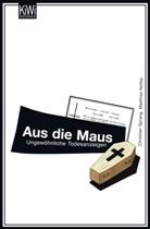 Matthias Nölke, Matthias Nöllke, Matthias Dr. Nöllke, Christia Sprang, Christian Sprang, Christian Dr. phil. Sprang - Aus die Maus