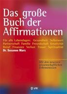 Susanne Marx - Das große Buch der Affirmationen
