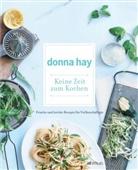 D. Hay, Donna Hay, Con Poulos - Keine Zeit zum Kochen
