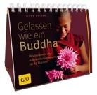Ilona Daiker - Gelassen wie ein Buddha