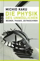 Michio Kaku - Die Physik des Unmöglichen