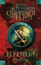 Wolfgang Hohlbein - Die Chroniken der Elfen - Elfenblut
