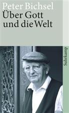 Peter Bichsel, Andrea Mauz, Andreas Mauz - Über Gott und die Welt
