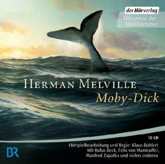 Herman Melville, Rufus Beck, Thomas Holtzmann, Felix von Manteuffel, Ulrich Matthes, Bernhard Schütz... - Moby Dick, 10 Audio-CDs (Hörbuch) - Hörspiel