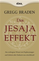 Gregg Braden - Der Jesaja Effekt