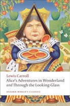 Lewis Carroll, John Tenniel, Pete Hunt, Peter Hunt - Alice's Adventures in Wonderland With Through the Looking-Glass