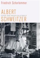 Hawel, Marcus Hawel, Schorlemme, Friedric Schorlemmer, Friedrich Schorlemmer - Albert Schweitzer - Genie der Menschlichkeit