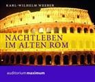 Karl Wilhelm Weeber, Wolfgang Schmidt - Nachtleben im alten Rom, 1 Audio-CD (Hörbuch)