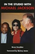 Bruce Swedien - IN THE STUDIO WITH MICHAEL JACKSON