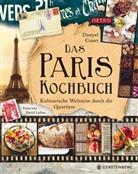 Danye Couet, Danyel Couet, Barbara Loftus, David Loftus, Barbara Holle - Das Paris-Kochbuch