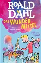 Roald Dahl, Quentin Blake - Das Wundermittel