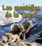 Bobbie Kalman - Las Montanas de la Tierra = Earth's Mountains