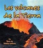 Bobbie Kalman - Los Volcanes de La Tierra