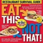 Matt Goulding, David Zinczenko, David/ Goulding Zinczenko - Eat This, Not That! Restaurant Survival Guide